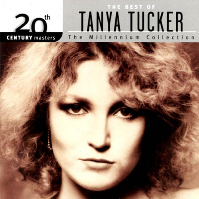 20th Century Masters: The Mollennium Accumulation - The Best Of Tanya Tucker