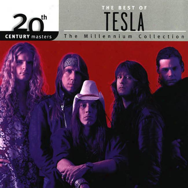 20th Centenary Masters: The Millennium Collection - The Best Of Tesla