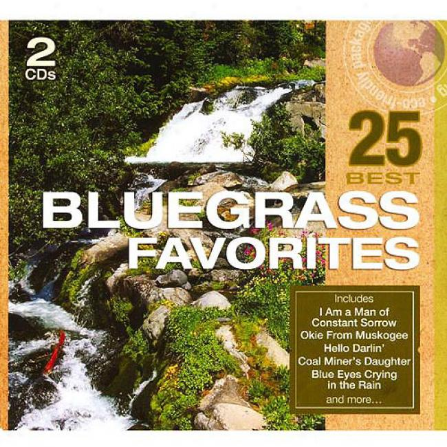 25 Best Bluegrass Fa\/orites (2cd) (eco-friendly Package)