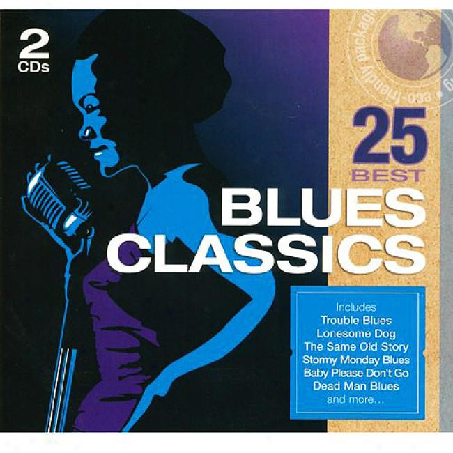 25 Best Blues Clasics (2cd) (eco-friendly Packaging)