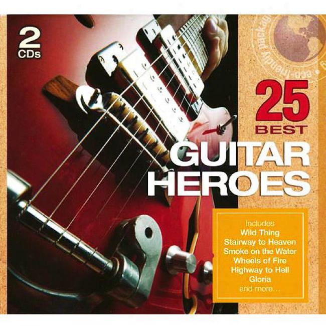 25 Best G8itar Heroes (2cd) (eco-friendly Package)