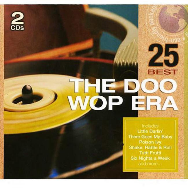 25 Most good: The Doo-wop Era (2cd) (eco-friendly Package)