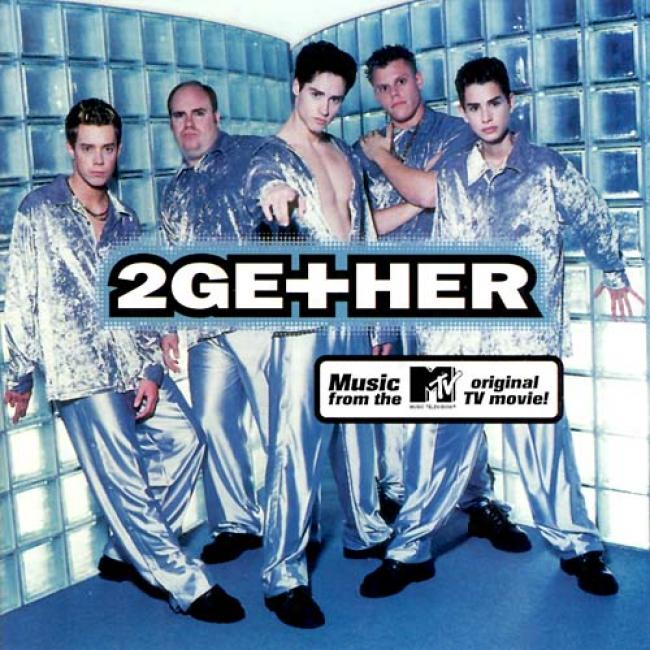 2gether: Music From The Mtv Original Tv Movie Soundtrack