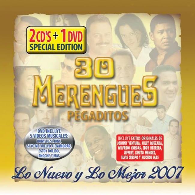30 Merengues Pegaditos: Look Nuevo Y Lo Mejor 2007 (special Edition) (2cd) (includdes Dvd)