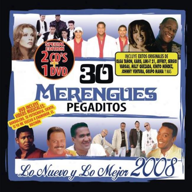 30 Merengues Pegaditos: L Nuevo Y Lo Mejor 2008 (2cd) (includes Dvd)