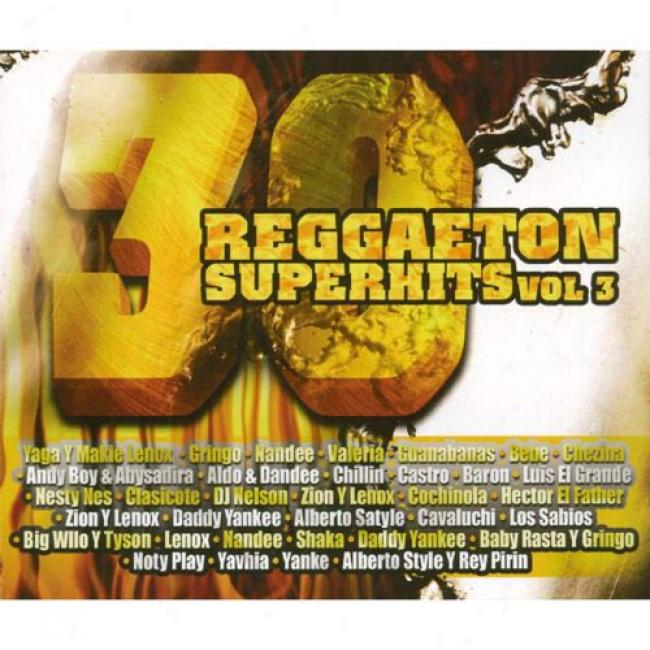 30 Reggaeton Superhits, Vol.3 (2 Disc Box Set)