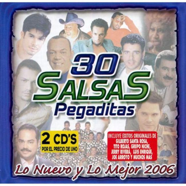 30 Salsa Pegaditas: Lo Nuevo Y Lo Mejor 2006 (2cd)
