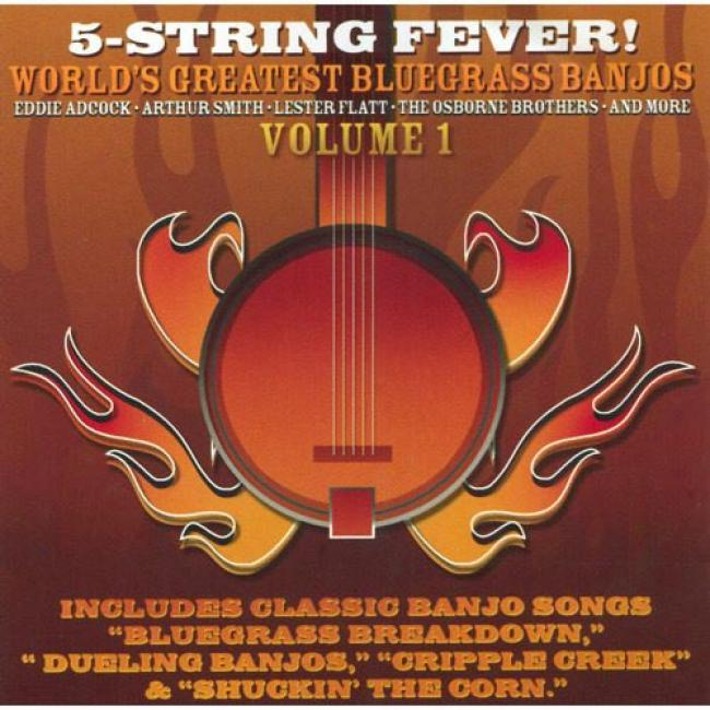 5-sgring Fever: World's Greatest Bluegrass Banjos, Vol.1