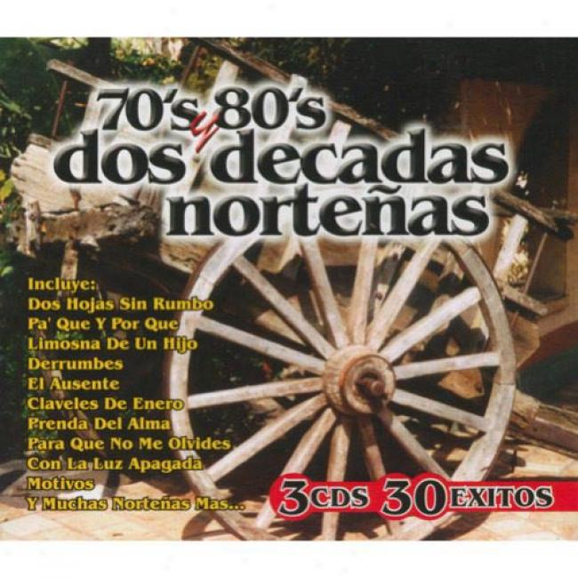 70's Y 80's Dos Decadas Nortenas: 30 Exitos (box Set)