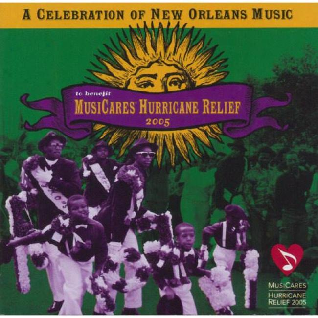 A Celebration Of New Orleans To Benefit Musicaes Hurrican Relief 2005