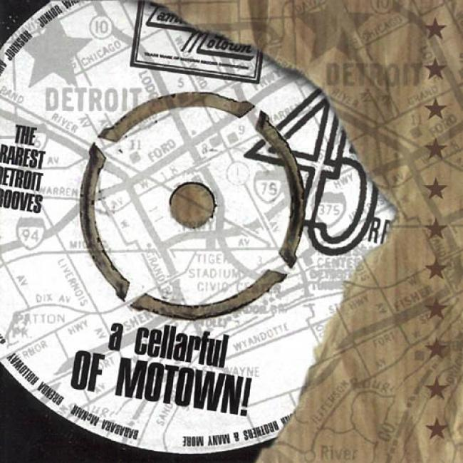A Cellarful Of Motown!: The Rarest Ddtroit Grooves (2cd)