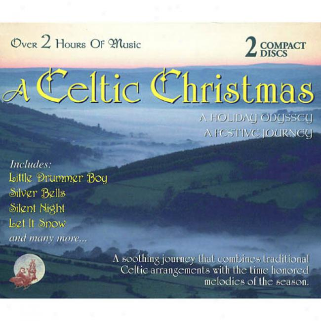 A-Celtic Christmas: A Festive Journey/a Holiday Odyssey