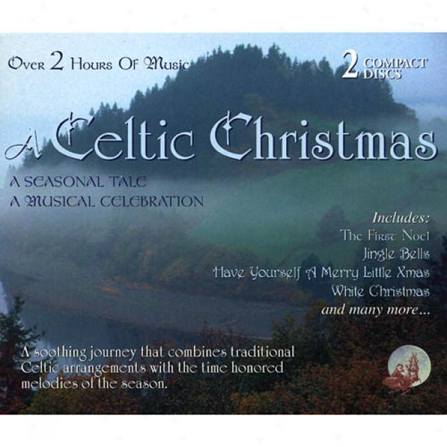 A Celtic Christmas: A Seasonal Tale/a Musical Celebration