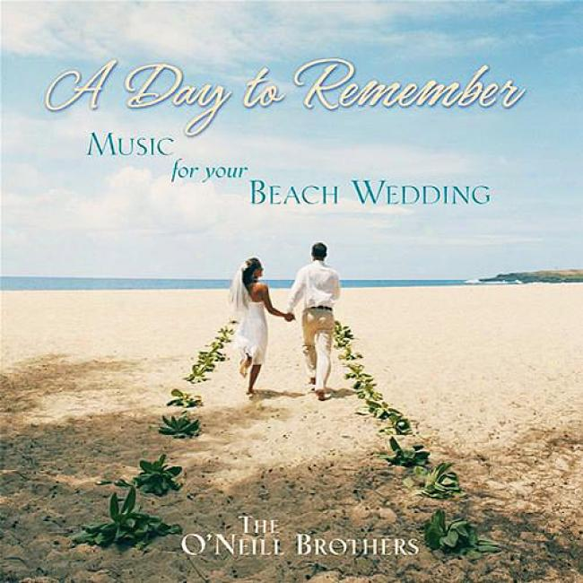 A Day To Retain: Music For Your Beach Wedding