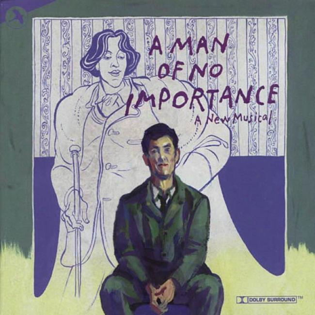 A Man Of No Importance: A New Melodious Soundtrack