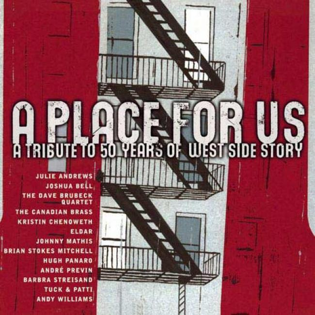 A Place For Us: A Tribute To 50 Years Of West Side S5ory