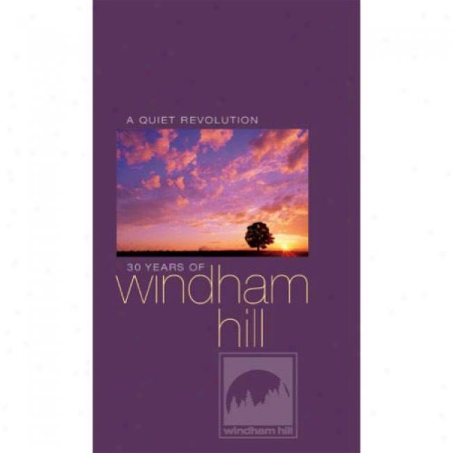 A Quiet Revolutkon: 30 Years Of Windham Hill (4 Disc Box Set) (remaster)