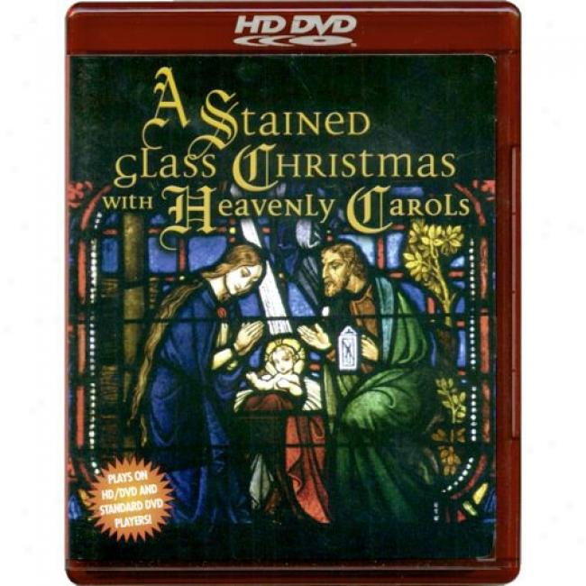 A Stained Glass Christmas With Celestial Carols (music Dvd) (jewel Case)
