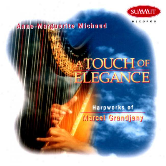 A Touch Of Elegance: Harpworks Of Marcel Grandjany