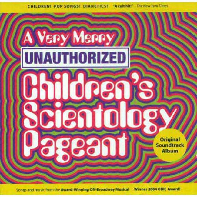 A Very Merry Unauthorized Children's Scientology Pateant Soundtrack