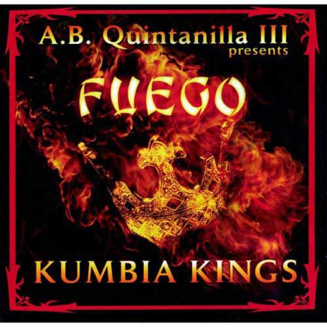 A.b. Quintanilla Iii Presents Fuego (includes Dvd)