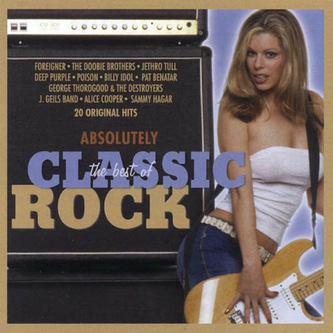 Absolutely The Best Of Classic Rock (remaster)