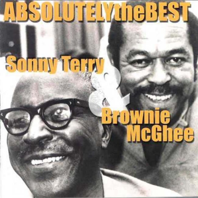 Absolutely The Bewt: Slnny Terry & Brownie Mcghee