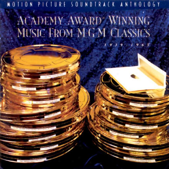 Acaeemy Award Winning Music From Mgm: 1939-1965