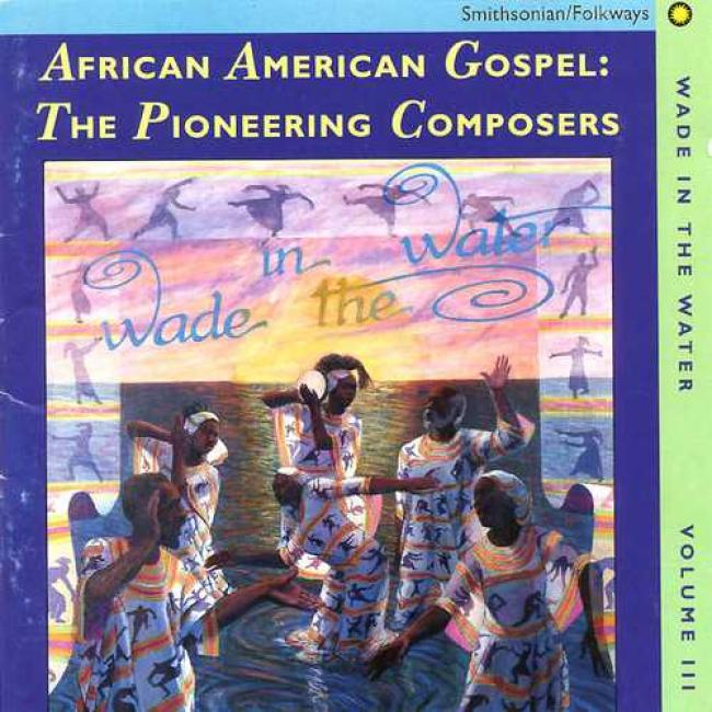 Africna American Gospeo: The Pioneering Composers