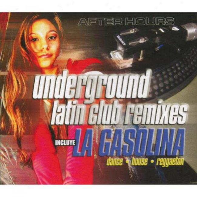 After Hours: Underground Latin Club Remixes (box Set)