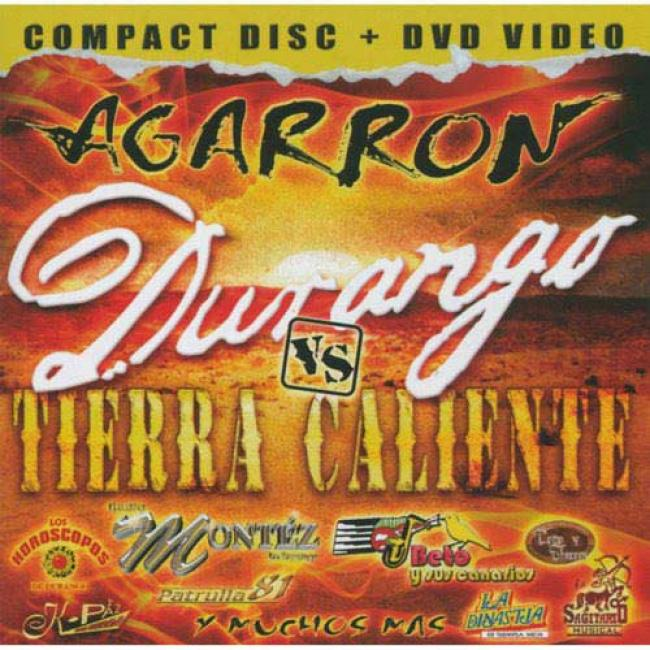 Agarron Durango Vs. Tierra Caliente (includes Dvd)