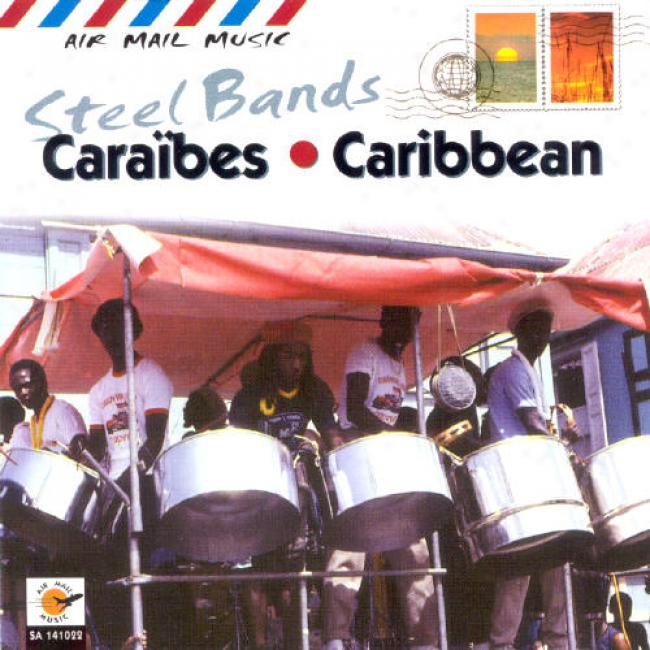 Air Mail Music: Caraibes-caribbean Steel Bands