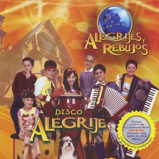 Alegrijes Y Rebujos: Disco Alegrije Soundtrack
