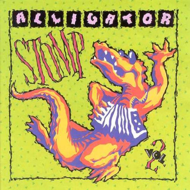 Aligator Stomp Vol.2: Cajun And Zydeco Classics