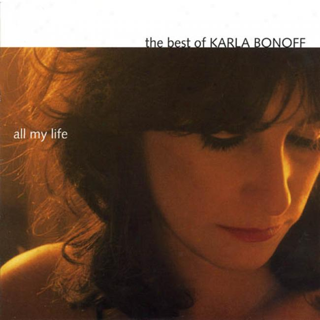 All My Life: The Best Of Karla Bonoff (remaster)
