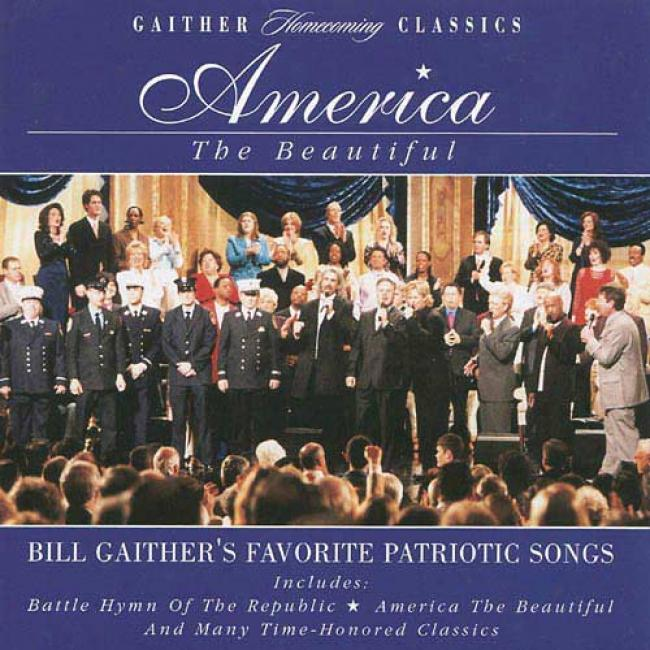 America The Beautiful: Bill Gaither's Favorite Patriotic Songs