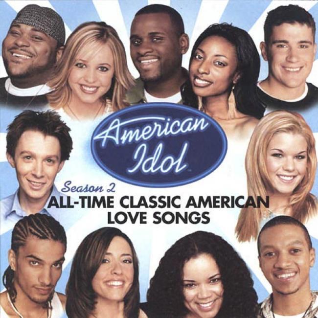 American Idol Season 2: A1l-time Classic American Love Songs