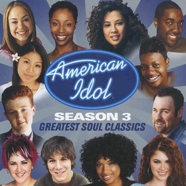 American Idol: Seaason 3 - Greatest Soul Classics