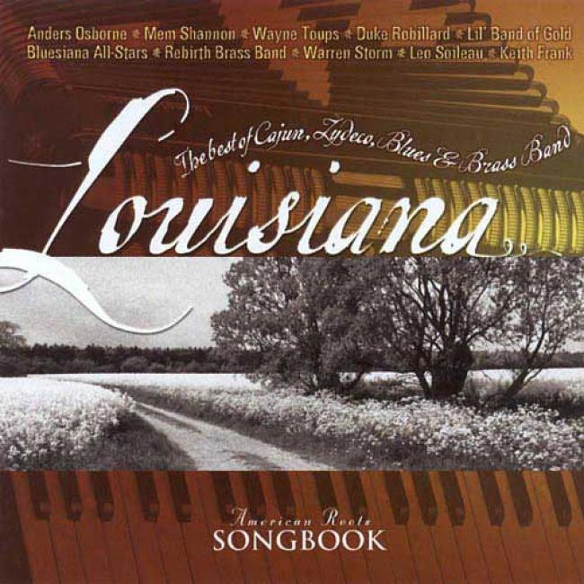 America nRoots Songbook: Louisiana - The Best Of Cajun, Zydeco, Blues & Brasd Band