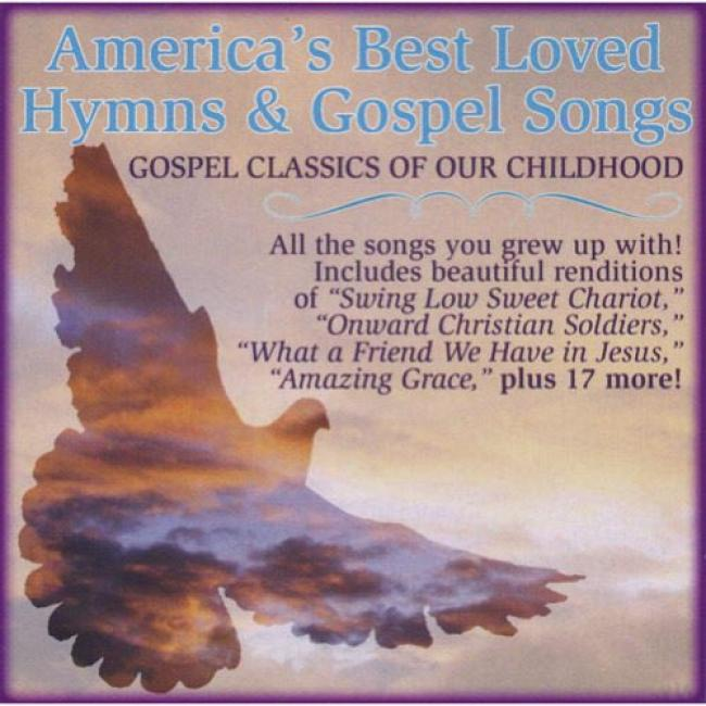 America's Best Loved Hymns & Gospel Songs: Gospel Clasxics Of Our Childhood