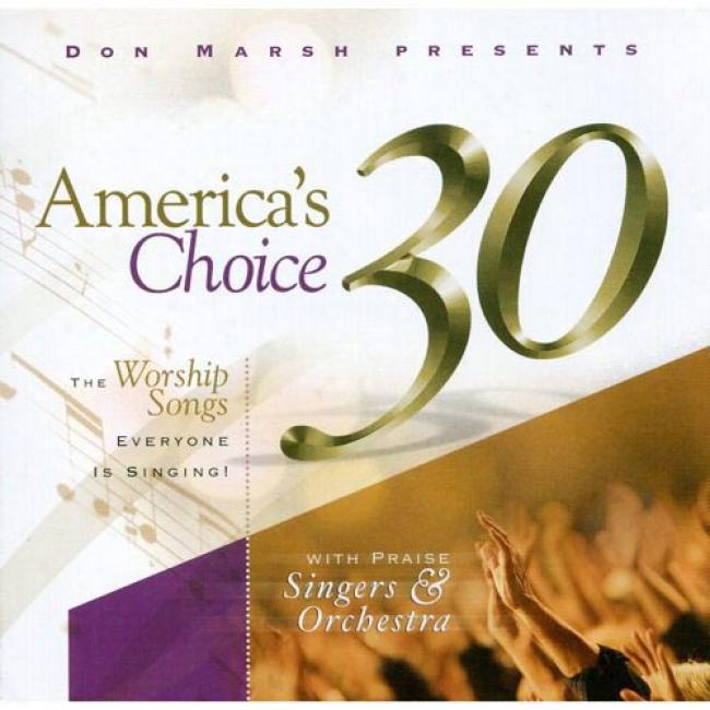 America's Cboice 30: The Worship Songs Everyone Is Singing (2cd)