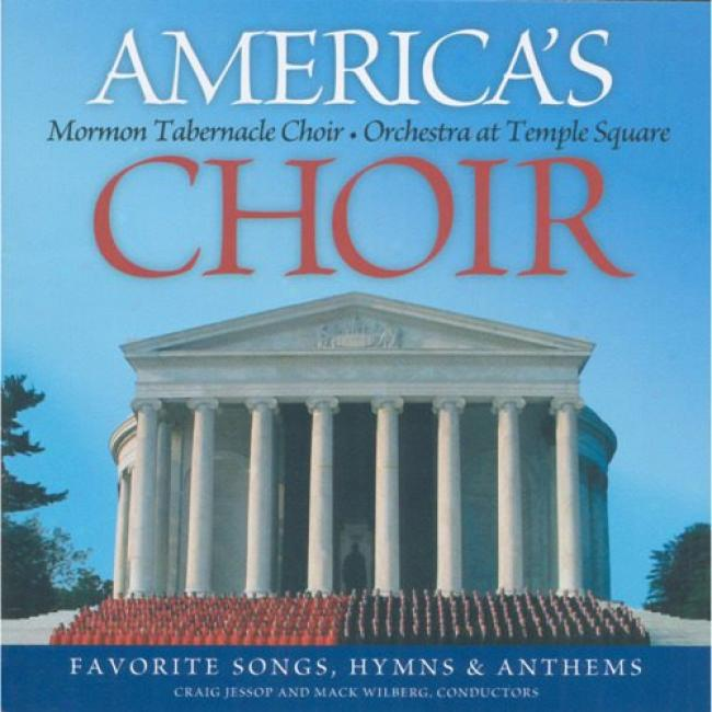 America's Choir: Favorite Songs, Hymns & Anthems
