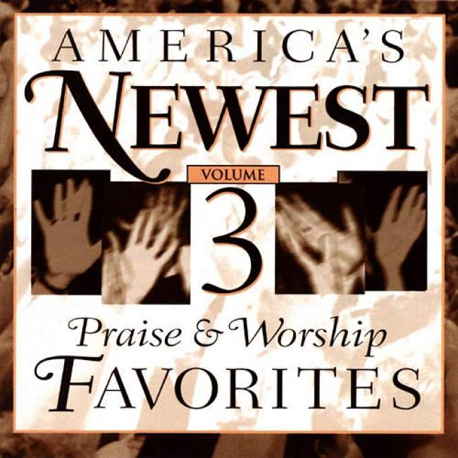 America's Newest Praise & Worship Favorites, Vol.1