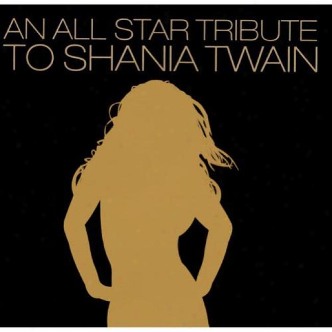 An All Star Tribute To Shania Twain (digi-pak)