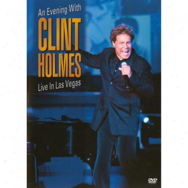 An Evening With Clint Holmes: Live In Las Vegas (music Dvd) (amaray Instance)