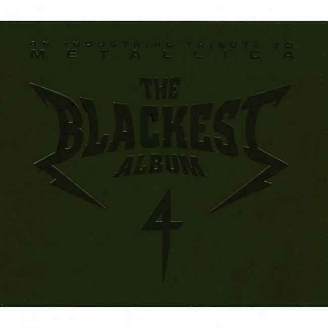 An Industrial Tribute To Metaallica: The Blackest Album 4 (cd Slipcase)