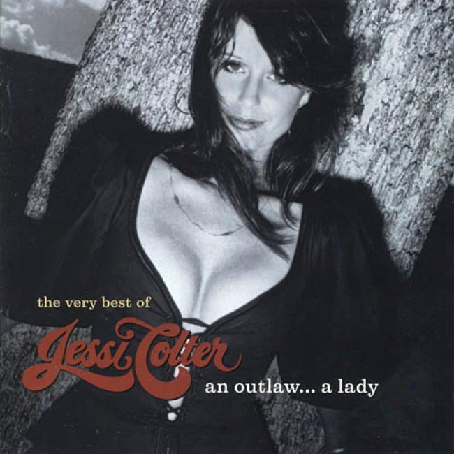 One Outlaw... A Lady: The Very Best Of Jessi Colter (remaster)