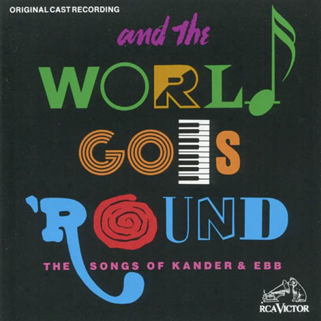 And The World Goes 'round: The Songs Of Kander & Ebb Soundtrack