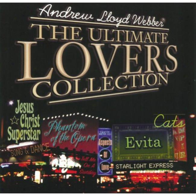 Andrew Lloyd Webber: The Ultimate Lover's Collection