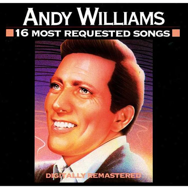 Andy Williams: 16 Most Requested Songs (remaster)
